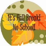 Fall Break October 28 – November 2